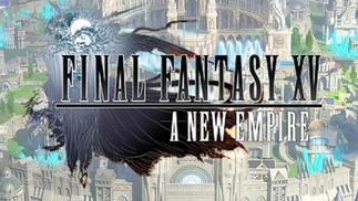 手游《最终幻想15:新帝国》事前登录开启后又关闭