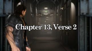 SE自己也看不下去了,《最终幻想15》第13章将大幅修改