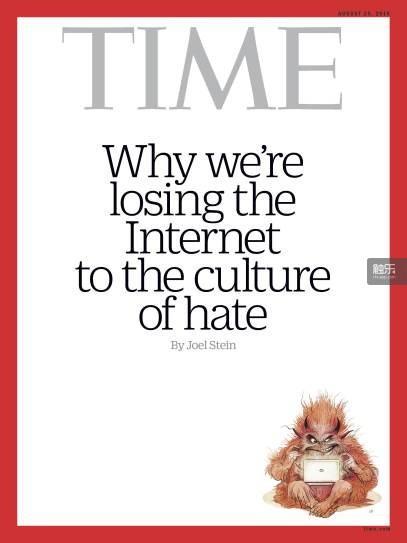 《时代周刊》封面:为什么我们逐渐失去了网络文化,而剩下的只有憎恨?